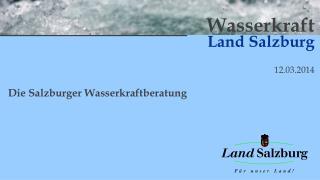 Wasserkraft Land Salzburg