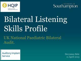 Bilateral Listening Skills Profile