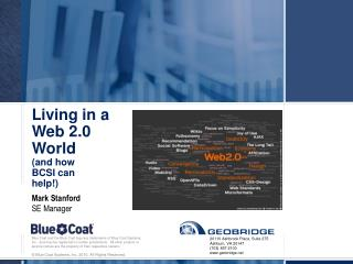 Living in a  Web 2.0 World (and how BCSI can help!)