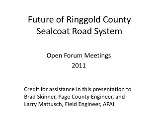 Future of Ringgold County Sealcoat Road System