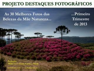 PROJETO DESTAQUES FOTOGR�FICOS