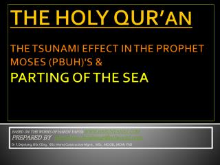 THE HOLY QUR' AN  THE TSUNAMI EFFECT IN THE PROPHET MOSES (PBUH)'S & PARTING OF THE SEA