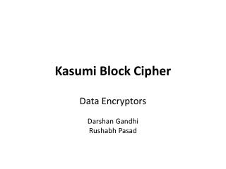 Kasumi Block Cipher