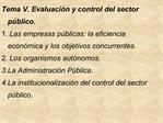Tema V. Evaluaci n y control del sector p blico. 1. Las empresas p blicas: la eficiencia econ mica y los objetivos concu