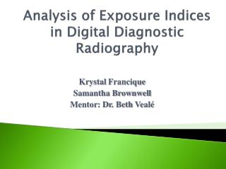 Analysis  of Exposure  I ndices in Digital  D iagnostic  R adiography