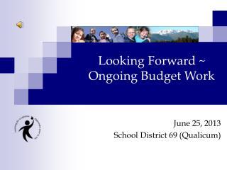 June 25, 2013 School District 69 ( Qualicum )