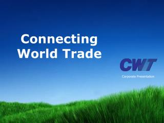 Connecting World Trade