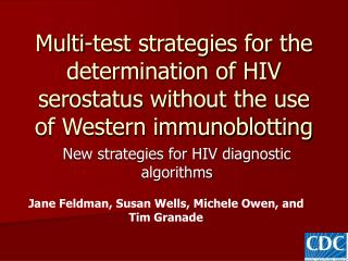 New strategies for HIV diagnostic algorithms