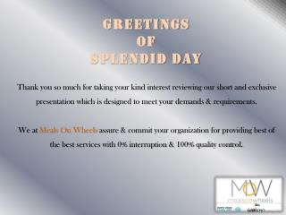 Greetings Of Splendid day