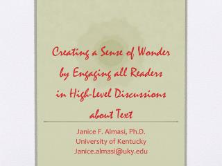 Creating a Sense of Wonder by Engaging all Readers  in High-Level Discussions about Text