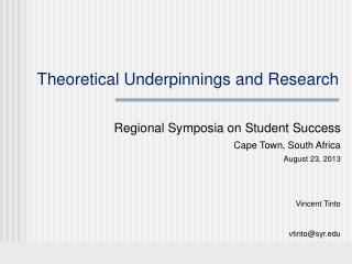 Theoretical Underpinnings and Research