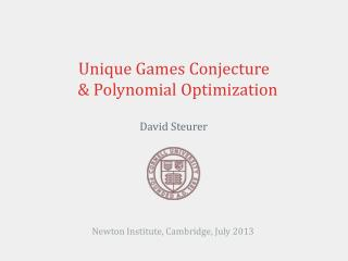 Unique Games Conjecture   & Polynomial Optimization