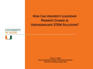 How Can University Leadership Promote Change in Undergraduate STEM Education?