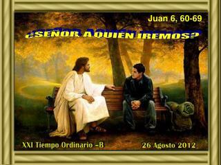 Juan 6,  60-69