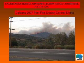 Caltrans 2007 Post Fire Erosion Control Efforts