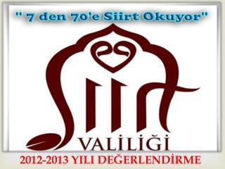 2012-2013 YILI DEĞERLENDİRME