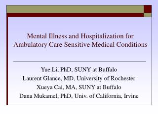 Mental Illness and Hospitalization for Ambulatory Care Sensitive Medical Conditions