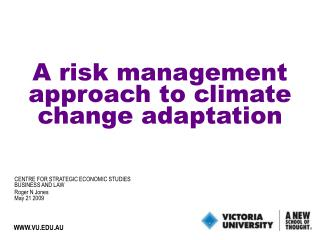A risk management approach to climate change adaptation