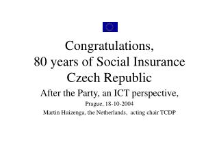 Congratulations, 80 years of Social Insurance Czech Republic