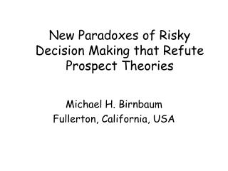 New Paradoxes of Risky Decision Making that Refute Prospect Theories