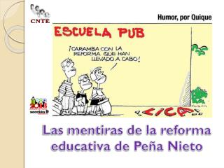 Las mentiras de la reforma educativa de Peña Nieto