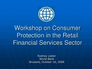 Workshop on Consumer Protection in the Retail Financial Services Sector