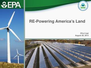 RE-Powering America�s Land