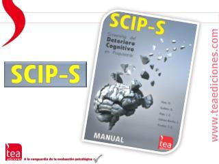 SCIP-S,  Screening del Deterioro cognitivo en Psiquiatría
