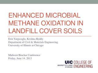 Enhanced  MicrObial  Methane Oxidation in Landfill Cover Soils