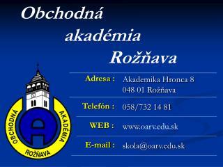 Obchodná  akadémia Rožňava