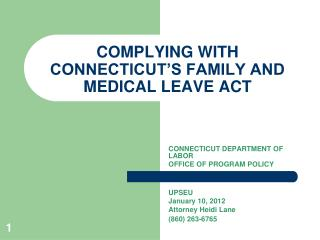 COMPLYING WITH CONNECTICUT'S FAMILY AND MEDICAL LEAVE ACT