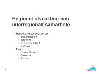 Regional utveckling och interregionalt samarbete
