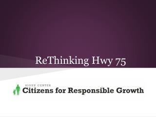 ReThinking Hwy 75