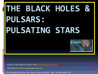THE BLACK HOLES & PULSARS: PULSATING STARS
