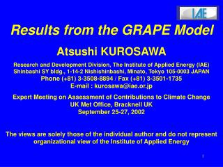 Results from the GRAPE Model Atsushi KUROSAWA