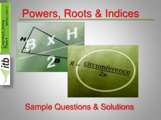 Powers, Roots & Indices