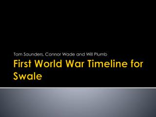 First World War Timeline for Swale