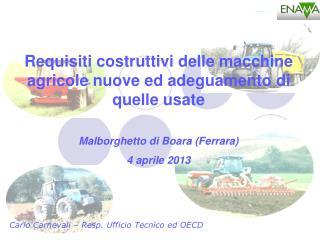 Carlo Carnevali –  Resp . Ufficio Tecnico ed OECD