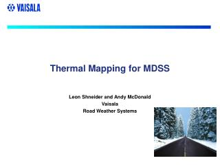 Thermal Mapping for MDSS