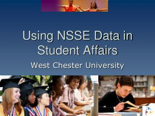 Using NSSE Data in Student Affairs