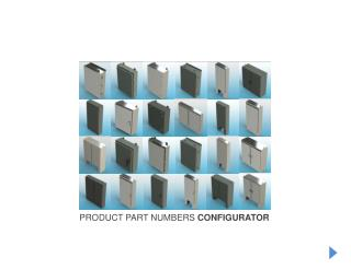 PRODUCT PART NUMBERS  CONFIGURATOR