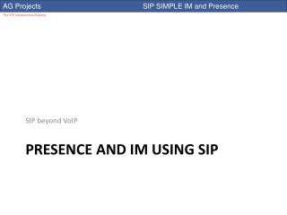 Presence and IM using sip