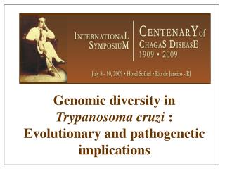 Genomic diversity in  Trypanosoma cruzi  : Evolutionary and pathogenetic implications