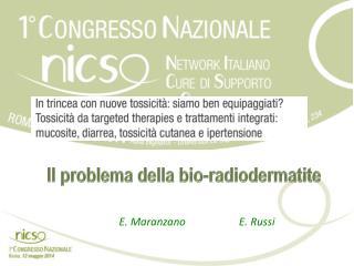 Il  problema della  bio- radiodermatite
