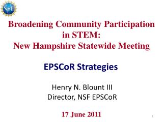 Broadening Community Participation in STEM:   New Hampshire Statewide Meeting