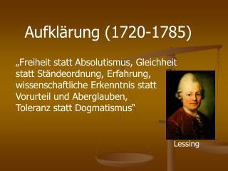 Aufkl�rung (1720-1785)