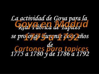 La actividad de Goya para la  Real Fábrica de Tapices  se prolongó durante doce años de