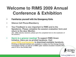 Welcome to RIMS 2009 Annual Conference & Exhibition