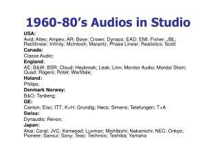1960-80's Audios in Studio
