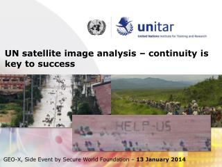 UN satellite image analysis –  continuity  is key to success